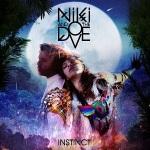 Niki_And_The_Dove_Instinct