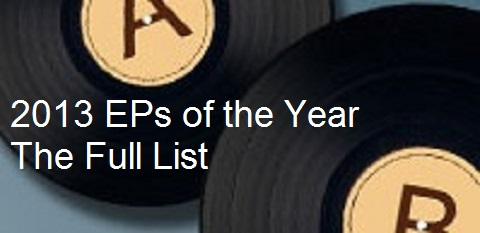 EPs of 2013 - Full List