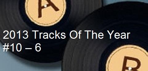 Tracks of 2013 - 10-6