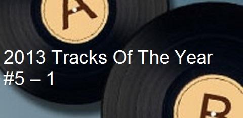 Tracks of 2013 - 5-1