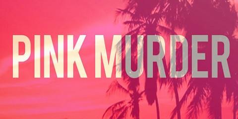 Pink Murder