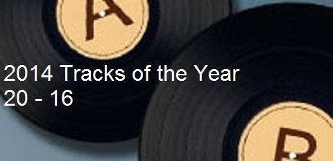 Tracks of 2014 - 20-16