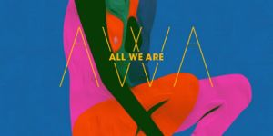 all_we_are